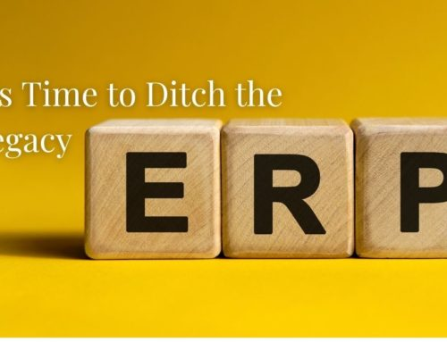 It's Time to Ditch the Legacy ERP