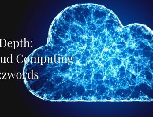 In-Depth: Cloud Computing Buzzwords