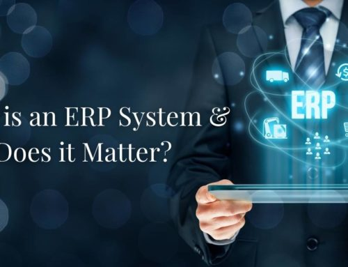 What is an ERP System and Why Does it Matter?